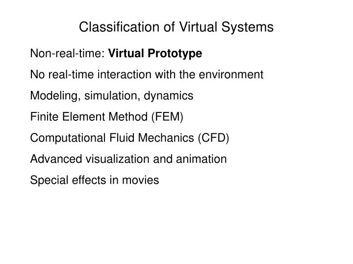 Classification of virtual systems