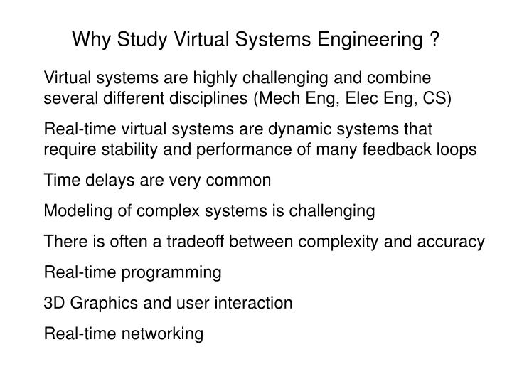 Why Study Virtual Systems Engineering ?