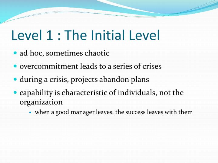 Level 1 : The Initial Level