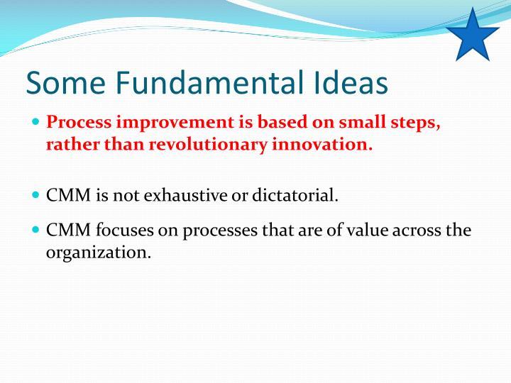Some Fundamental Ideas