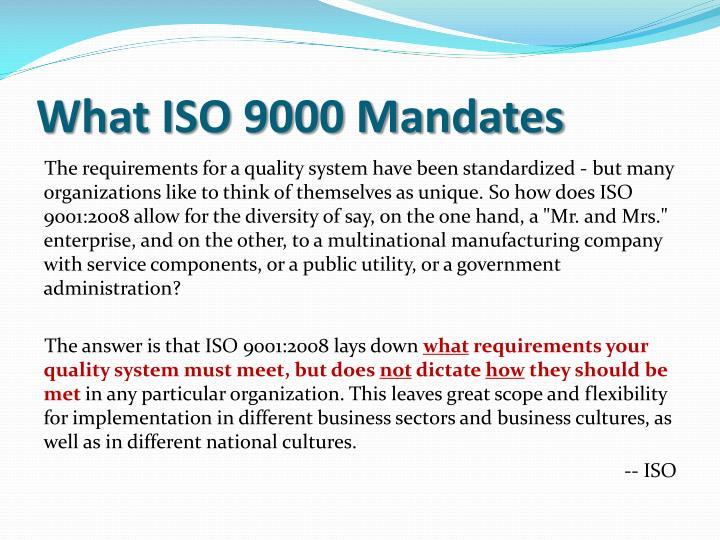 What ISO 9000 Mandates