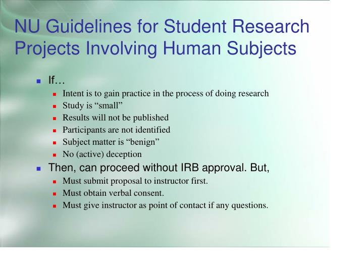 NU Guidelines for Student Research Projects Involving Human Subjects