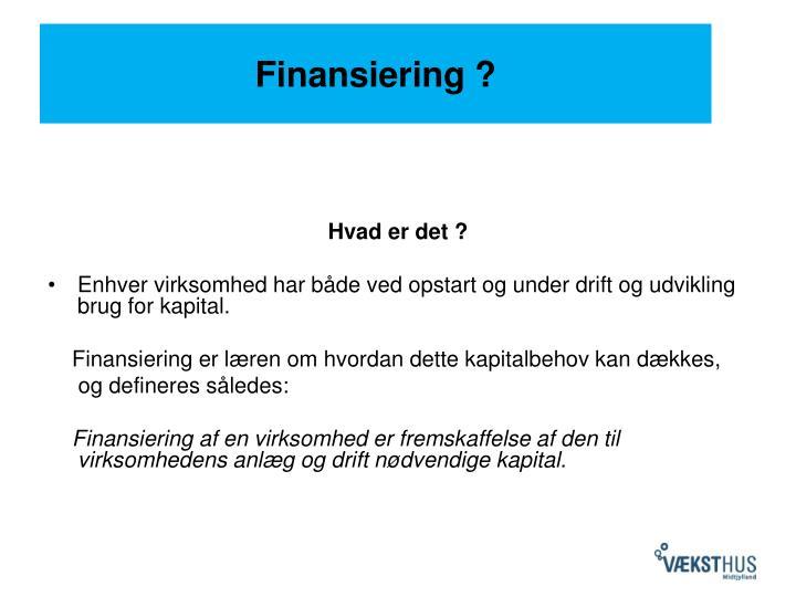 Finansiering ?