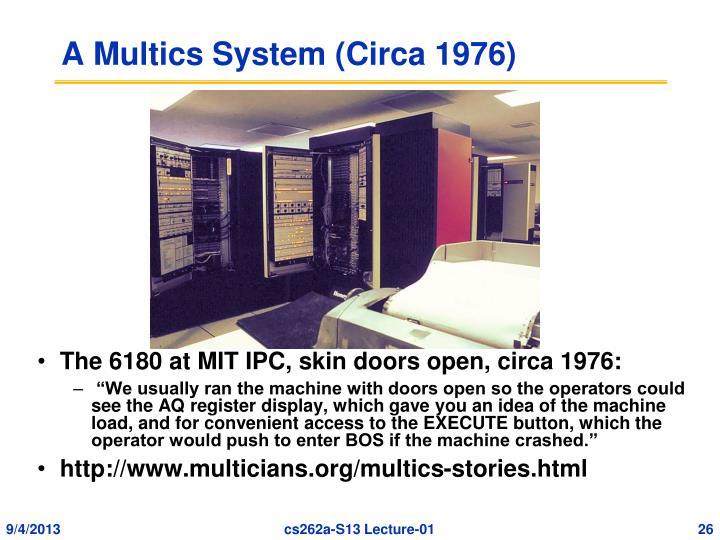 A Multics System (Circa 1976)