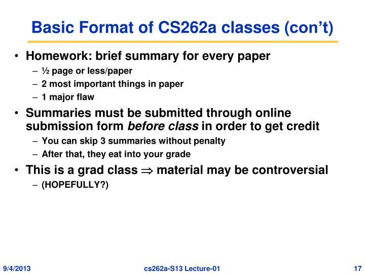 Basic Format of CS262a classes (