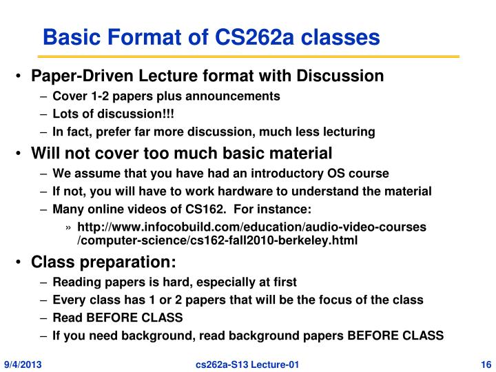 Basic Format of CS262a classes