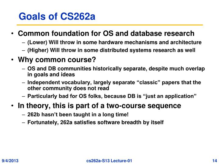 Goals of CS262a
