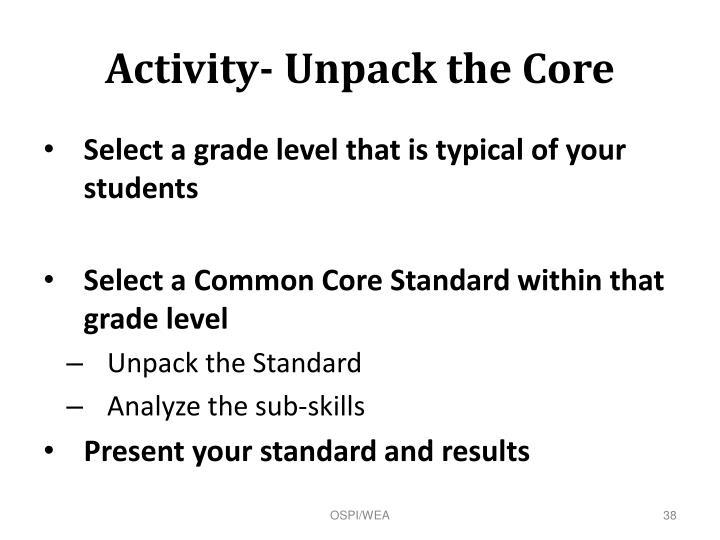 Activity- Unpack the Core