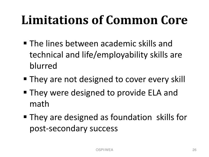 Limitations of Common Core