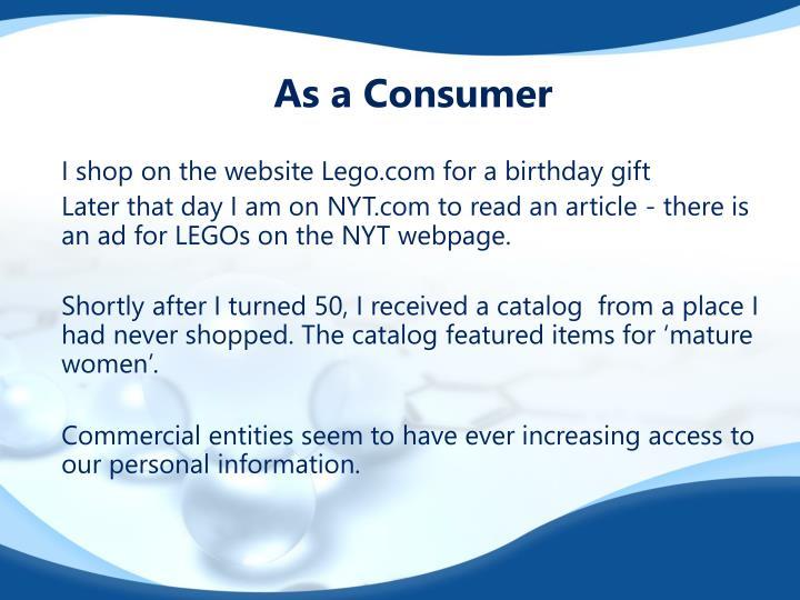 As a Consumer
