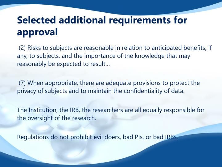 Selected additional requirements for approval