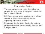 evacuation period