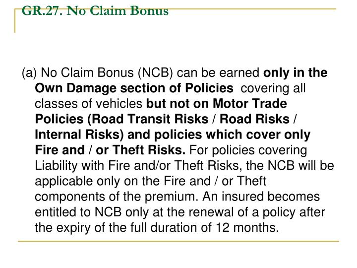 GR.27. No Claim Bonus