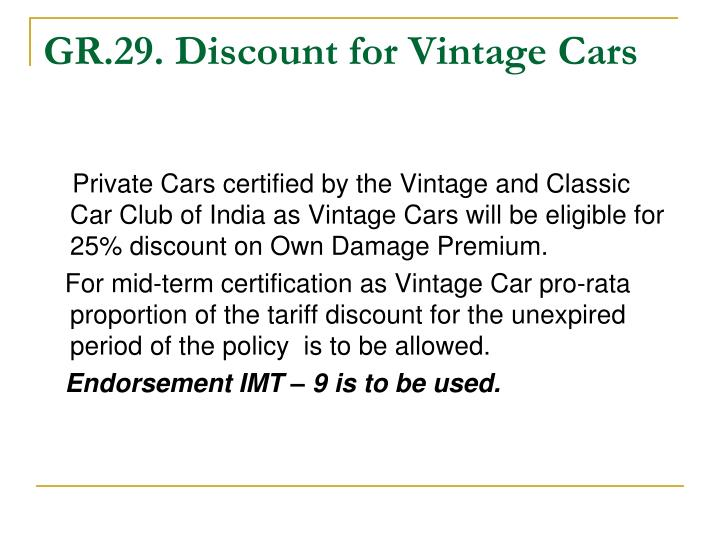 GR.29. Discount for Vintage Cars