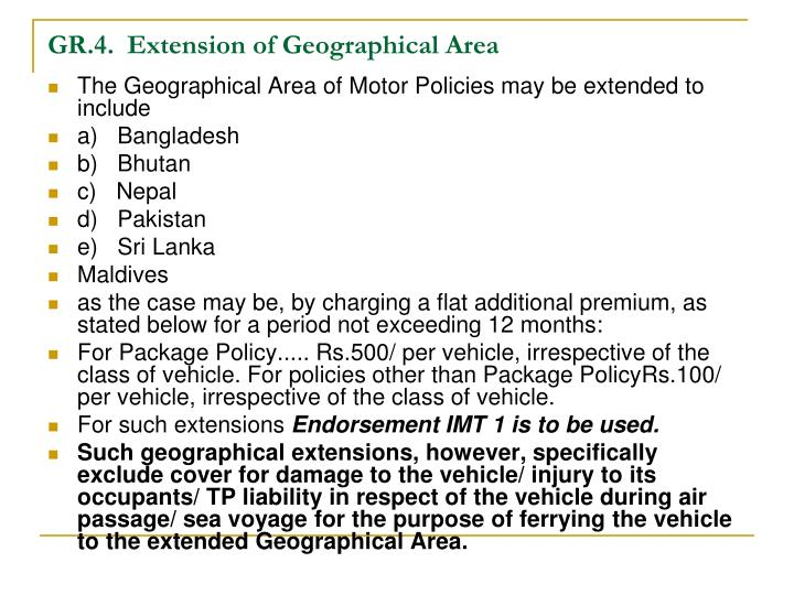 GR.4.Extension of Geographical Area