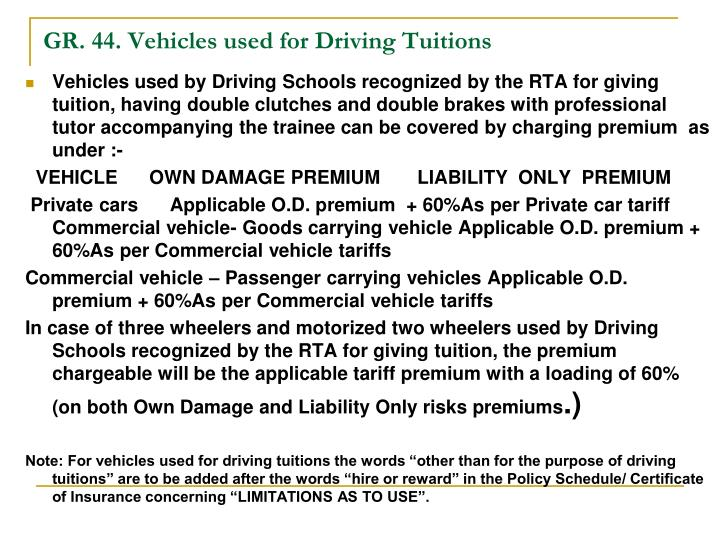 GR. 44. Vehicles used for Driving Tuitions