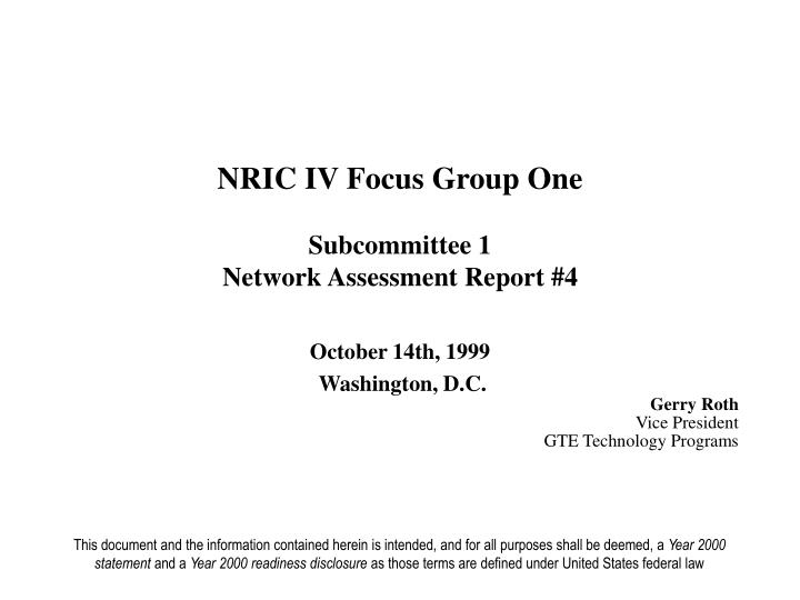 NRIC IV Focus Group One