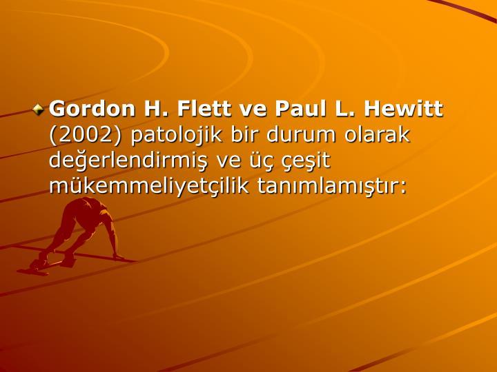 Gordon H. Flett ve Paul L. Hewitt