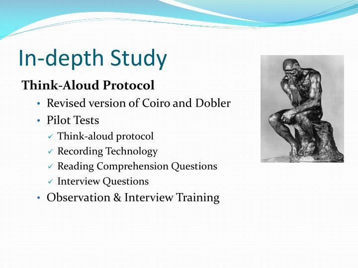 In-depth Study