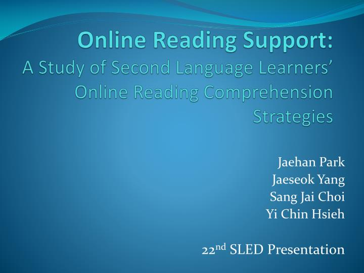 Online reading support a study of second language learners online reading comprehension strategies