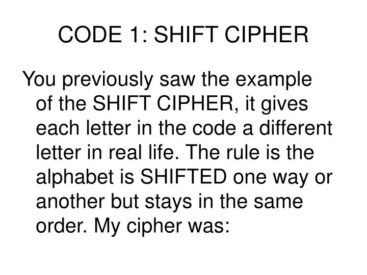 CODE 1: SHIFT CIPHER