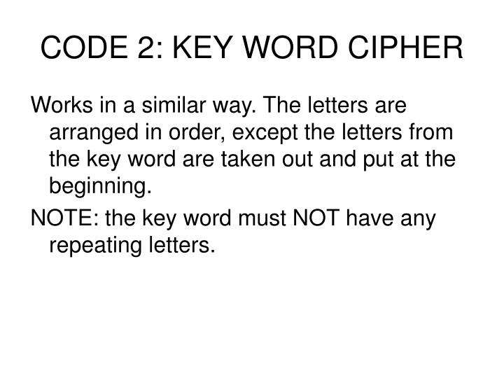 CODE 2: KEY WORD CIPHER