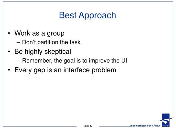 Best Approach