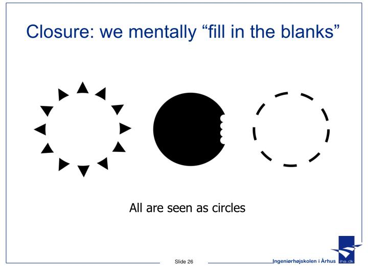 "Closure: we mentally ""fill in the blanks"""