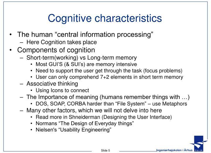Cognitive characteristics