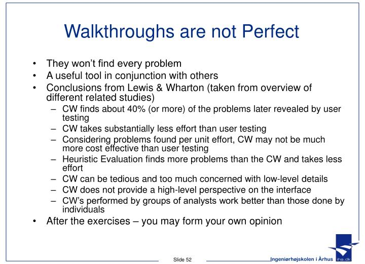Walkthroughs are not Perfect