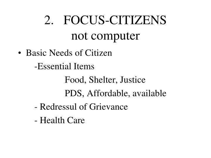 2.   FOCUS-CITIZENS