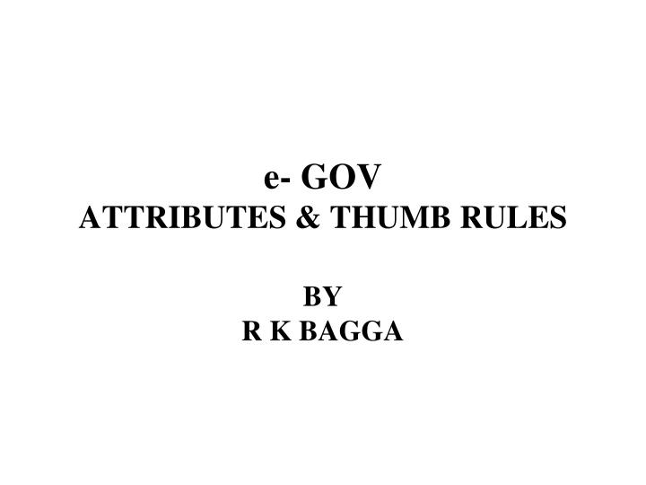 E gov attributes thumb rules
