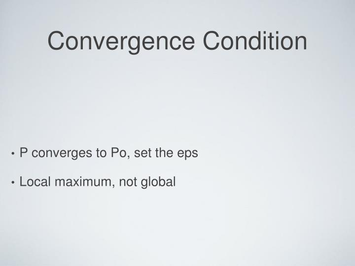 Convergence Condition