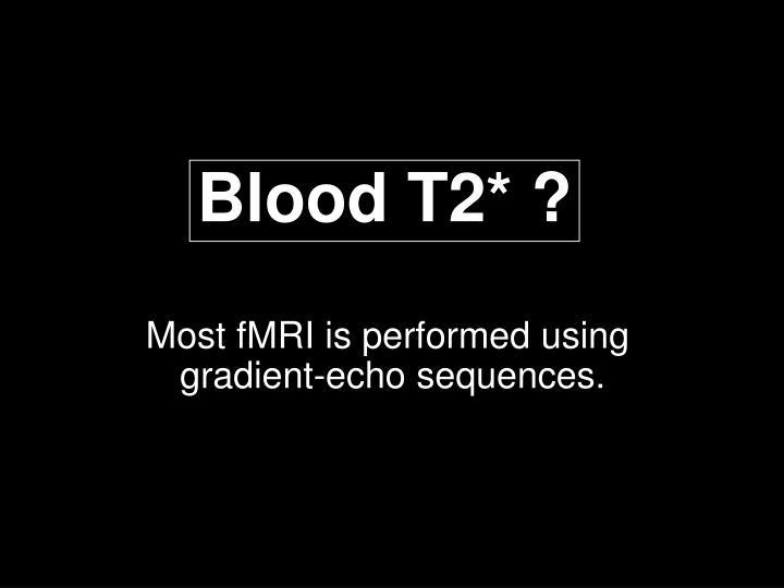 Blood T2* ?