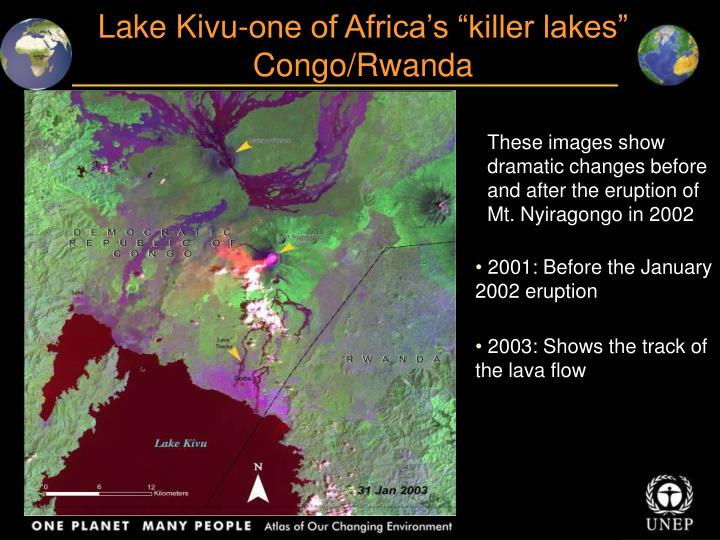"Lake Kivu-one of Africa's ""killer lakes"""