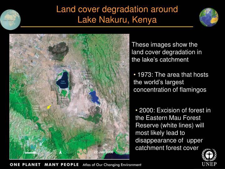Land cover degradation around