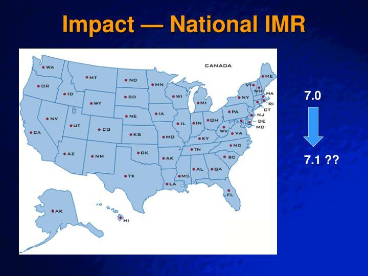 Impact — National IMR