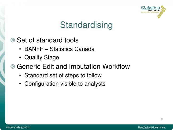 Standardising
