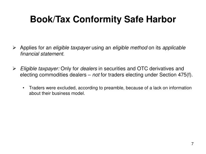 Book/Tax Conformity Safe Harbor