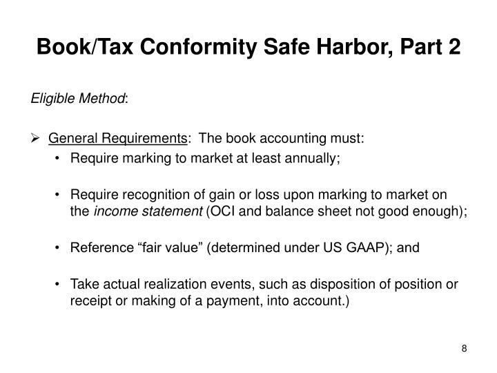 Book/Tax Conformity Safe Harbor, Part 2