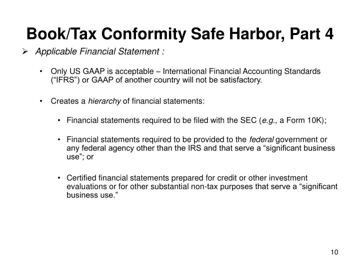 Book/Tax Conformity Safe Harbor, Part 4