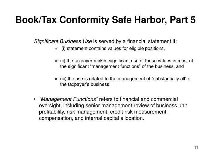 Book/Tax Conformity Safe Harbor, Part 5