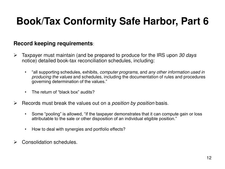 Book/Tax Conformity Safe Harbor, Part 6