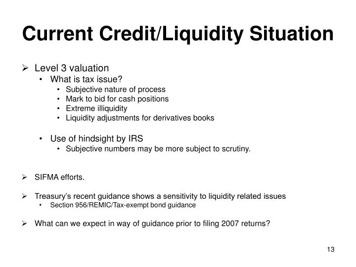 Current Credit/Liquidity Situation
