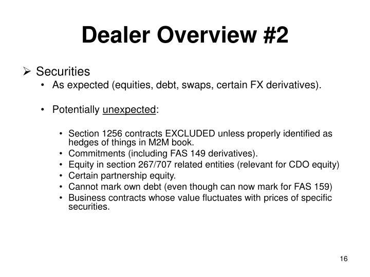Dealer Overview #2