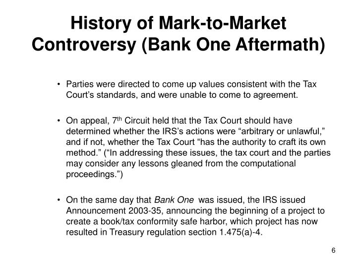 History of Mark-to-Market Controversy (Bank One Aftermath)