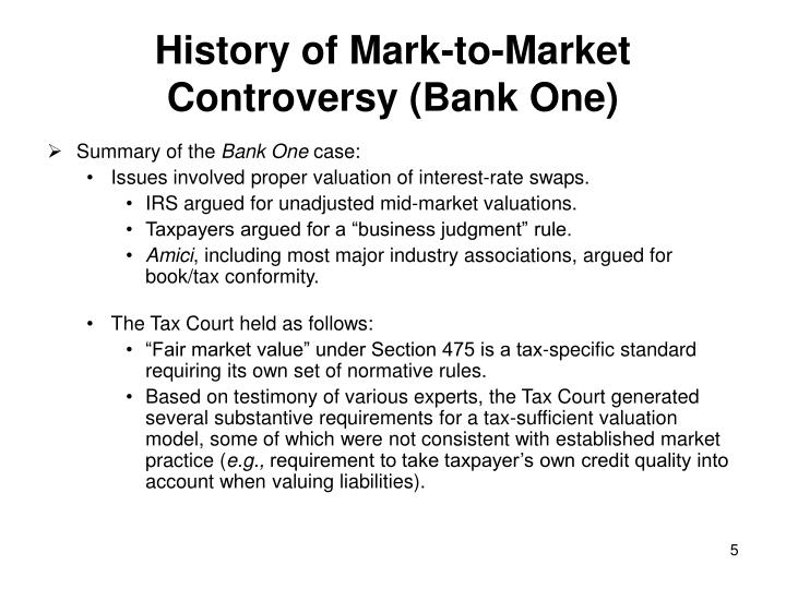 History of Mark-to-Market Controversy (Bank One)