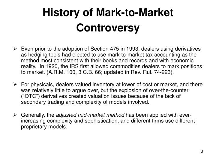 History of mark to market controversy