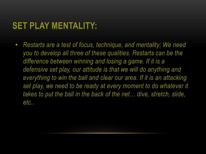 Set Play Mentality: