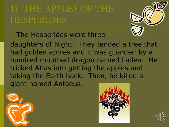 11. THE APPLES OF THE HESPERIDES